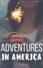 Adventures In America (Sequel) by Flameme