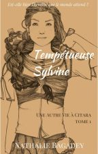 Tempétueuse Sylvine by NathalieBagadey