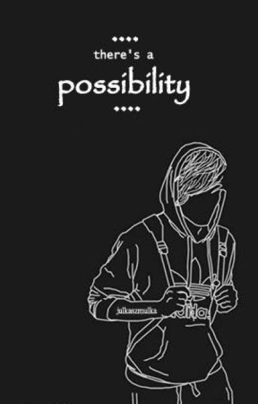 Possibility [Larry Stylinson PL]