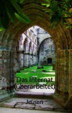 Das Internat (überarbeitet) by Jeusen