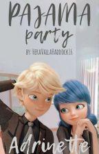 Adrienette: Pajama Party  by HeraValla_Haddock16
