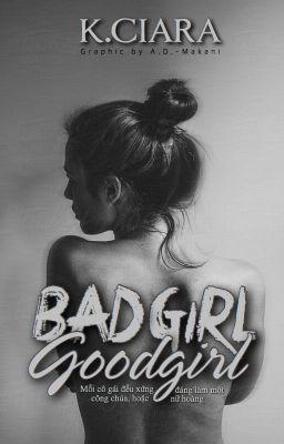 Đọc truyện BAD GIRL - GOOD GIRL