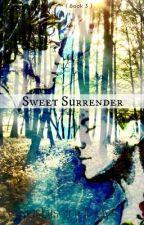 Sweet Surrender || Larry stylinson mpreg [ Book 3 ] by Agateophobic