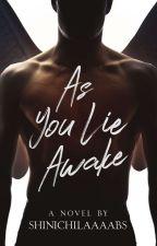 As You Lie Awake by ShinichiLaaaabs