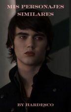 Mis personajes similares (Alec Volturi ff)   by loubckm