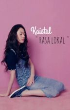 Kaistal Rasa Lokal by Crush-J