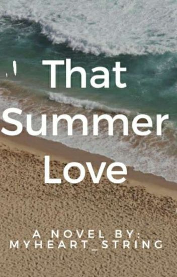 That Summer Love (Completed)