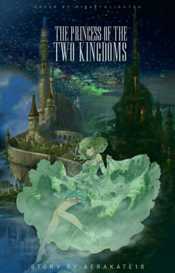 The Princess Of The Two Kingdoms (Editing)