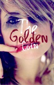 Golden coin - (descriptive extract) by callmegeeky