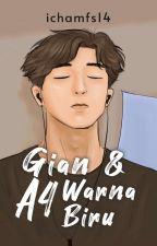 Untuk Gian [Completed] by ichamfs14