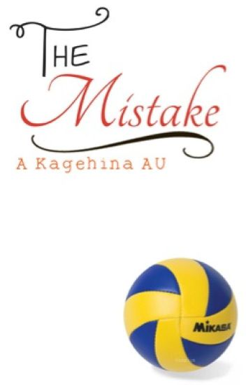 The Mistake // Kagehina AU