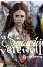 """THE SNOWHITE WEREWOLF""(On-Going) by flowerdemon_05"