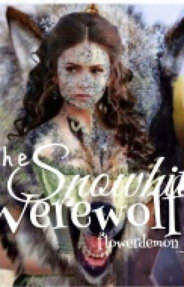 """""""THE SNOWHITE WEREWOLF""""(On-Going)"""