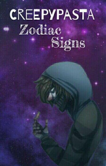 Creepypasta Zodiac Signs