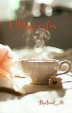 Ultima Cafea by Ionut_Ac