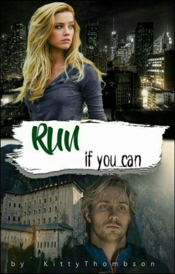 Run, if you can [Pietro Maximoff] / #Wattys2016