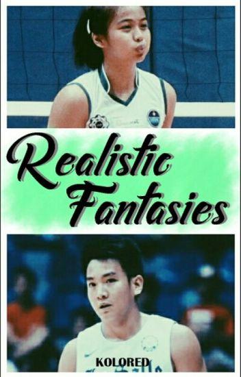 Realistic Fantasies