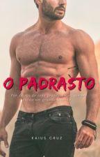 O PADRASTO® by KaiusCruz