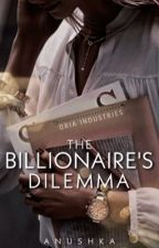 The Billionaire's Dilemma by The-Superstar