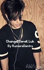 Change||Derek Luh by Rumoredentro