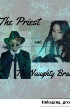 The Priest and The Naughty Brat by Kamkill
