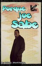 Porque Joe Sabe (Olivarry) by Taisha_StarkTaisho