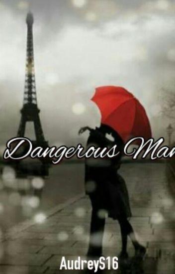 Dangerous Man [REVISI]