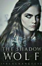 Shadow Wolf  - The Alpha found his Mate-  #EtherealAward17 / #InfinityAwards17 by 39BlackAngel00