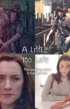 Little too late ( Walking Dead || Carl Grimes) [Editing] by Undead_Dreams