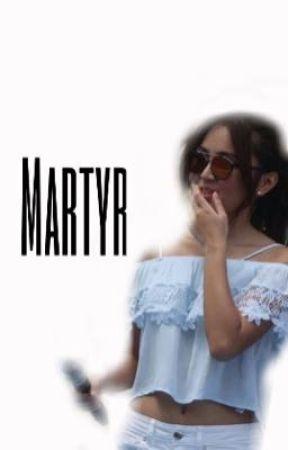 Martyr by asdfghjkathren