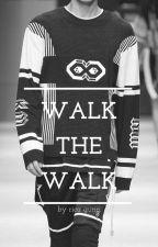 Walk The Walk by ricagunn