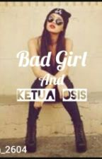 Bad Girl And Ketua Osis by divawhite