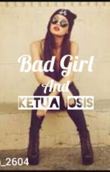 Bad Girl And Ketua Osis