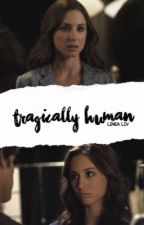 Tragically Human | Kol Mikaelson fanfiction.  by DenDigtende