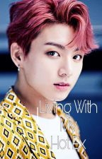 Living with my hot ex-boyfriend || Jeon Jungkook by Sarang235