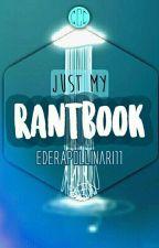 My RANTBOOK by EderApollinari11