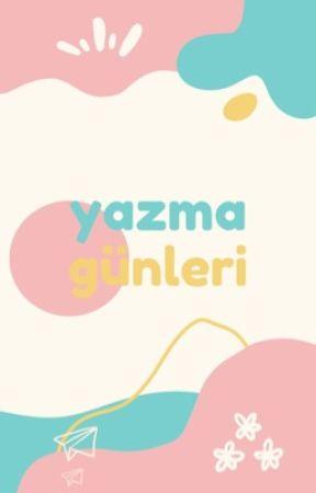 Yazma Günleri by AmbassadorsTR