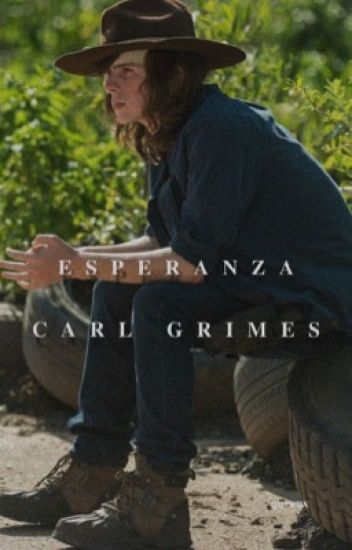 Esperanza | Carl Grimes