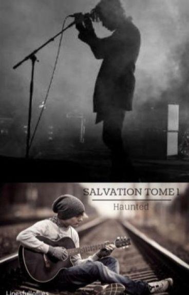 SALVATION TOME 1 : Haunted (Extraits. Édité.)