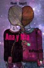 Ana y Mía by Book_fangirl1