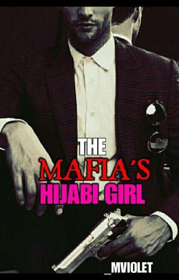 The Mafia's HIJABI Girl