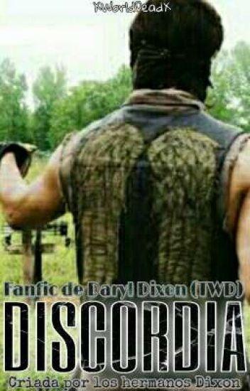Discordia (Fanfic Daryl Dixon)