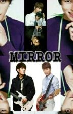 MIRROR  [sequel of 8 Infinite Brothers (Hyungsoo/L & Myungsoo) ] by kris6987