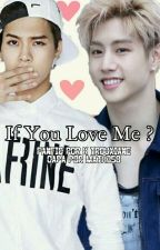If You Love Me? {MarkSon} by K-Trouxiane