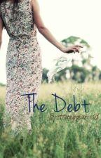 The Debt by Brittanymaree01