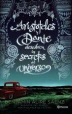 """Frases De """"Aristóteles Y Dante Descubren Los Secretos Del Universo."""" by DanielSMG"""