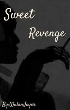 Sweet Revenge by WulanJoyer