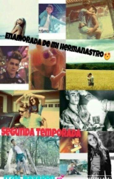 Enamorada De Mi Hermanastro. (Segunda Temporada) ALAN NAVARRO & _______