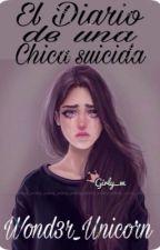 El Diario de una chica suicida by Wond3r_Unicorn