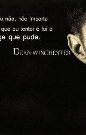 Frases Pensativas Inteligentes Dean Winchester Wattpad